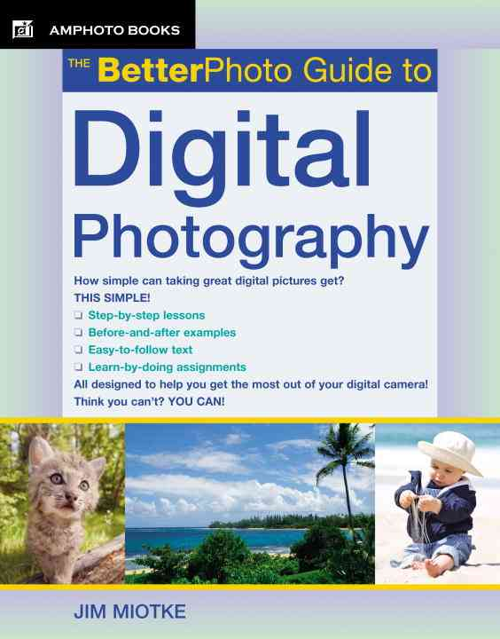 The Better Photo Guide To Digital Photography (Paperback)