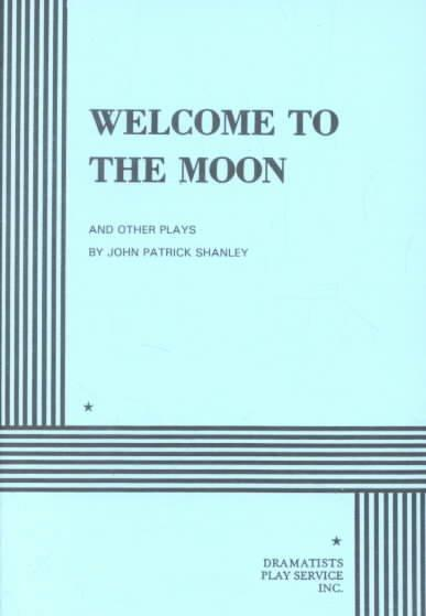 Welcome to the Moon and Other Plays (Paperback)