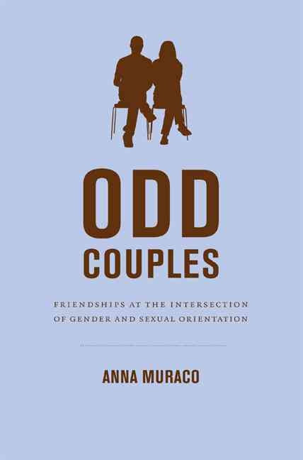 Odd Couples: Friendships at the Intersection of Gender and Sexual Orientation (Paperback)