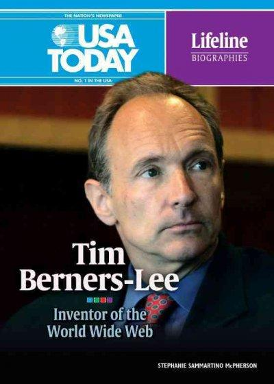 Tim Berners-Lee: Inventor of the World Wide Web (Hardcover)