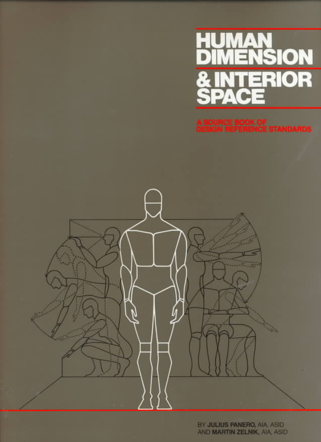 Human Dimension and Interior Space: A Source Book of Design Reference Standards (Hardcover)
