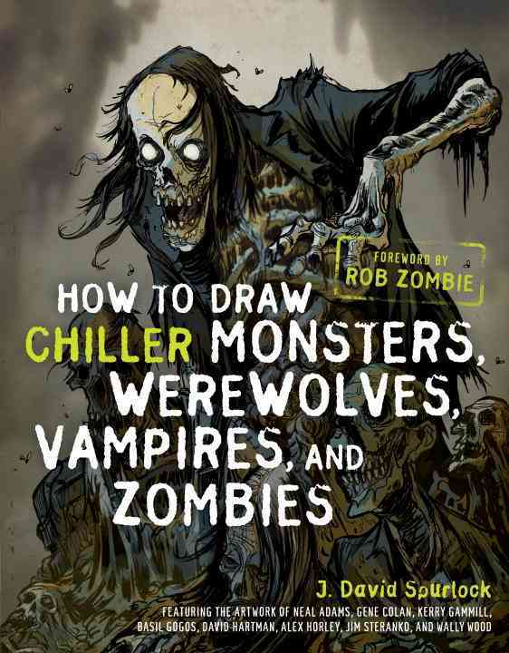 How to Draw Chiller Monsters, Werewolves, Vampires, and Zombies (Paperback)