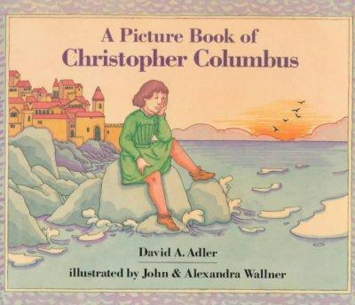 A Picture Book of Christopher Columbus (Paperback)