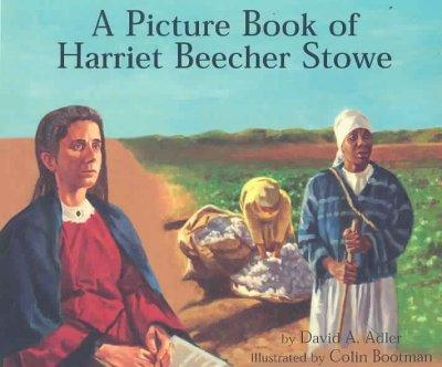 A Picture Book of Harriet Beecher Stowe (Paperback)
