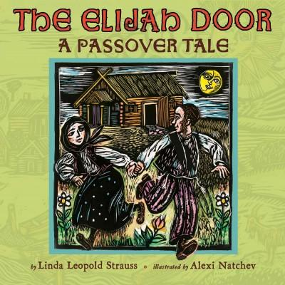 The Elijah Door: A Passover Tale (Hardcover)