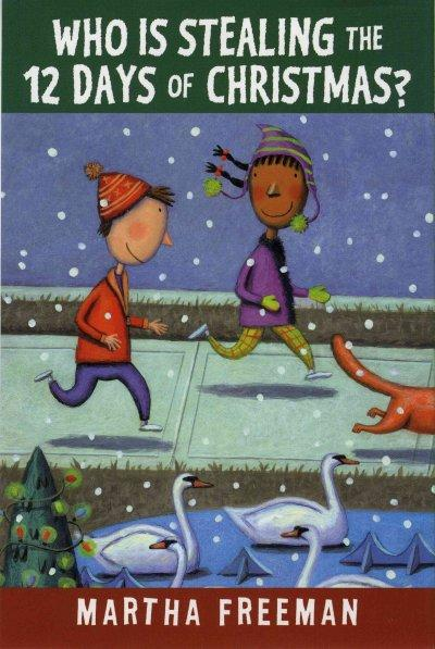 Who Is Stealing the 12 Days of Christmas? (Paperback)