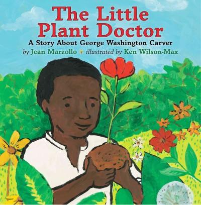 The Little Plant Doctor: A Story About George Washington Carver (Hardcover) - Thumbnail 0