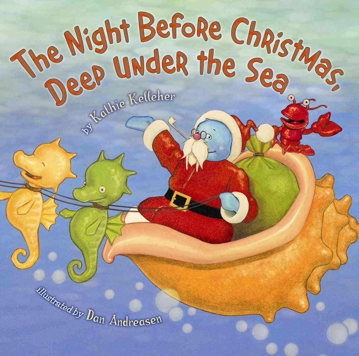The Night Before Christmas, Deep Under the Sea (Hardcover)