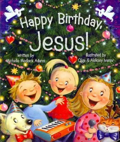 Happy Birthday Jesus! (Board book)