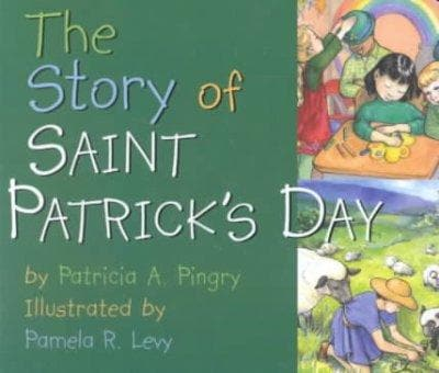 The Story of Saint Patrick's Day (Board book)