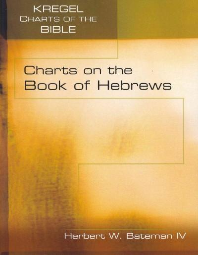 Charts on the Book of Hebrews (Paperback)