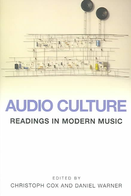 Audio Culture: Readings in Modern Music (Paperback)
