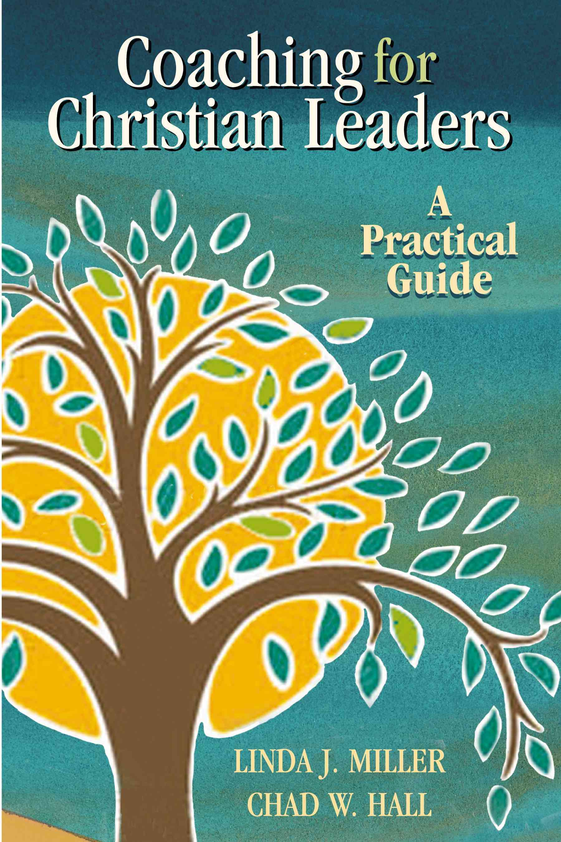 Coaching for Christian Leaders: A Practical Guide (Paperback)