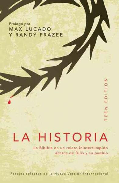 La Historia / The Story: La Biblia en un Relato Ininterrumpido Acerca de Dios y Su Pueblo / The Bible As One Cont... (Paperback)