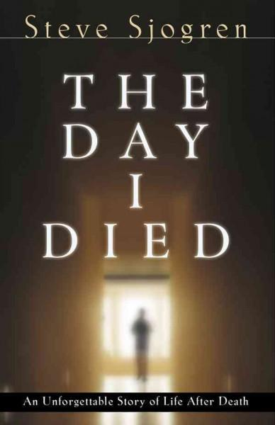 The Day I Died (Paperback)