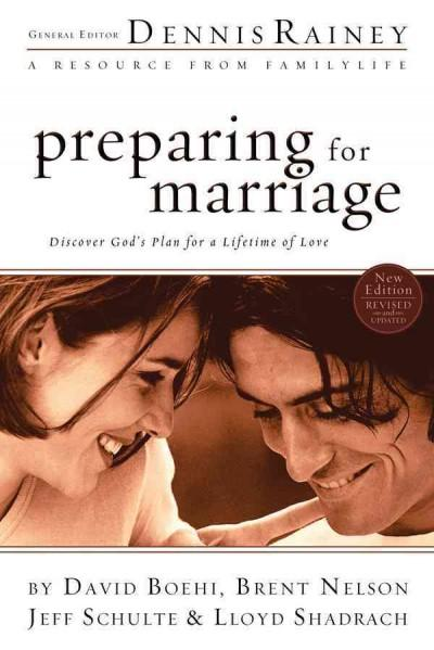 Preparing for Marriage: Discover God's Plan for a Lifetime of Love (Paperback)