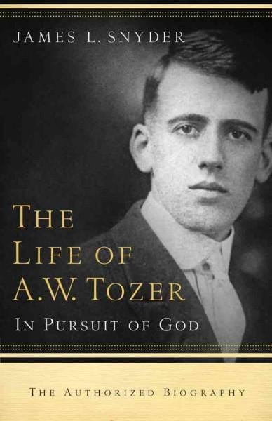 The Life of A.W. Tozer: In Pursuit of God (Paperback) - Thumbnail 0