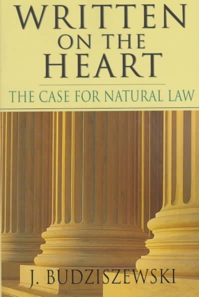 Written on the Heart: The Case for Natural Law (Paperback)
