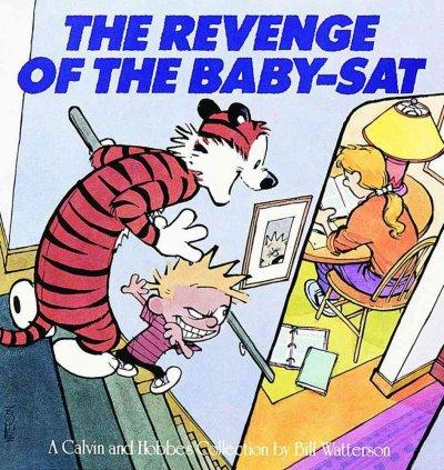 Revenge of the Baby-Sat: A Calvin and Hobbes Collection (Paperback)