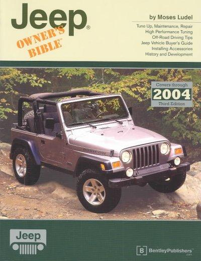Jeep Owner's Bible: A Hands-On Guide to Getting the Most from Your Jeep (Paperback)