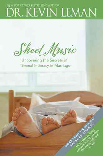 Sheet Music: Uncovering the Secrets of Sexual Intimacy in Marriage (Paperback)
