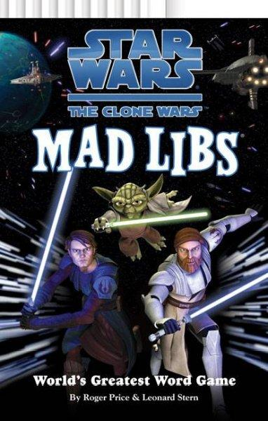Star Wars, the Clone Wars Mad Libs (Paperback) - Thumbnail 0