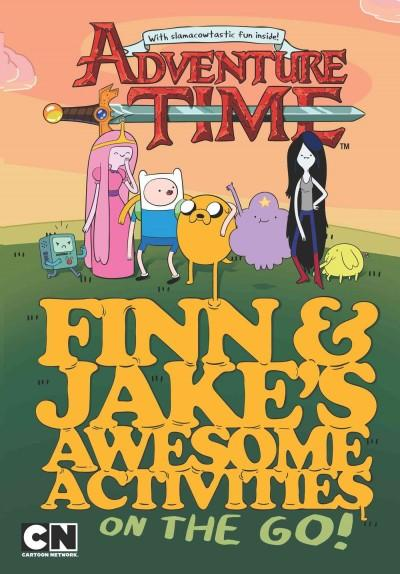Finn and Jake's Awesome Activities on the Go (Hardcover)