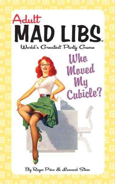 Who Moved My Cubicle? (Paperback)