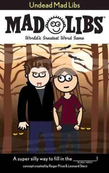 Undead Mad Libs: World's Greatest Word Game (Paperback)
