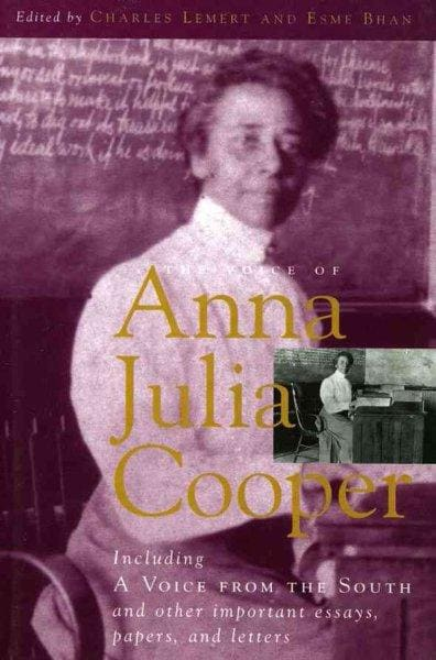 The Voice of Anna Julia Cooper: Including a Voice from the South and Other Important Essays, Papers, and Letters (Paperback)