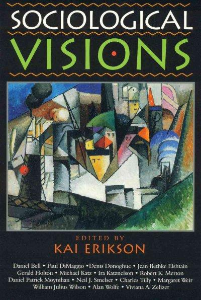 Sociological Visions (Paperback)