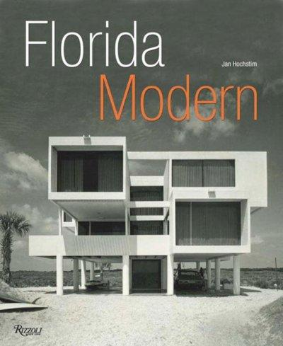 Florida Modern: Residential Architecture 1945-1970 (Hardcover)