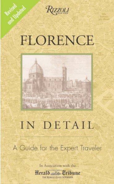 Florence in Detail: A Guide for the Expert Traveler (Paperback)