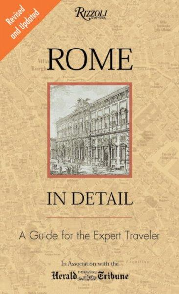 Rome in Detail: A Guide for the Expert Traveler (Paperback)