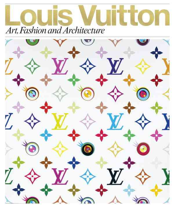 Louis Vuitton: Art, Fashion and Architecture (Hardcover)