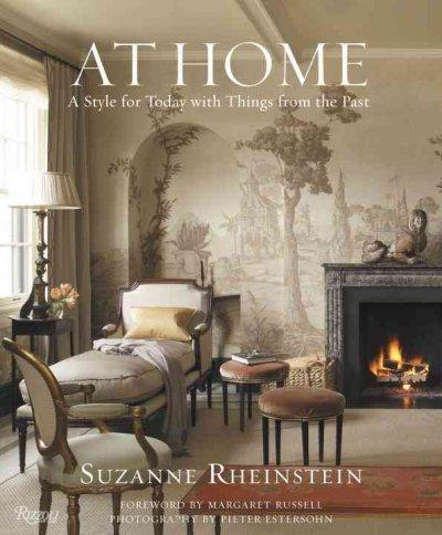 At Home: A Style for Today With Things from the Past (Hardcover)