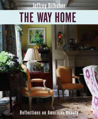 The Way Home: Reflections on American Beauty (Hardcover)