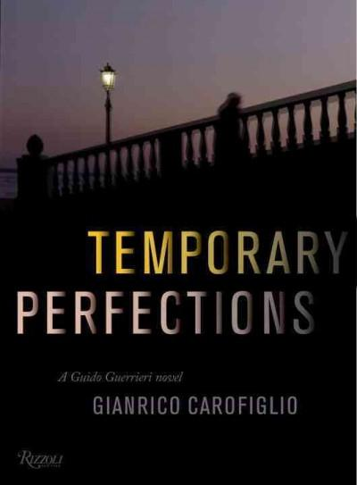 Temporary Perfections (Hardcover)