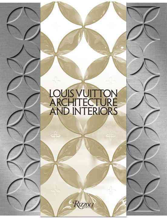 Louis Vuitton: Architecture and Interiors (Hardcover)