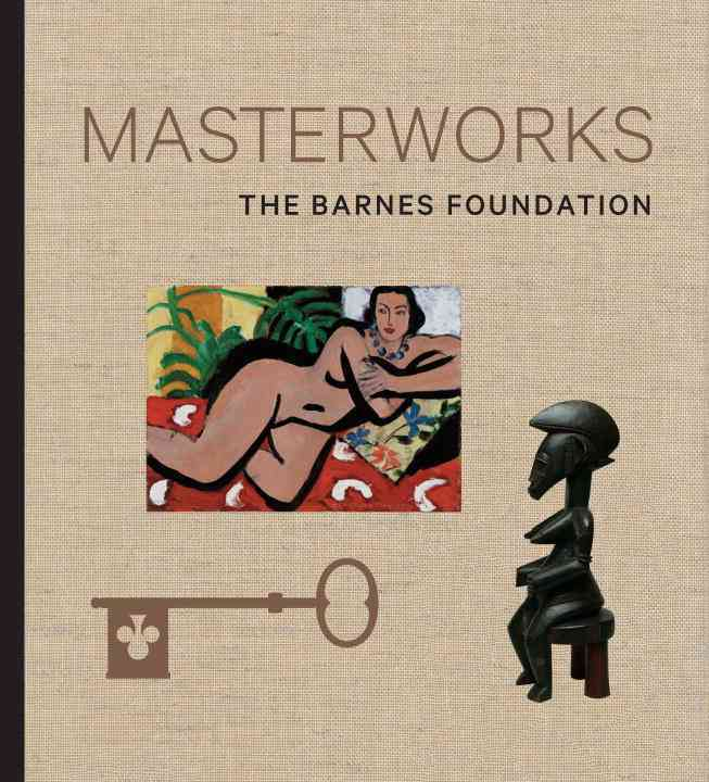 The Barnes Foundation: Masterworks (Hardcover)