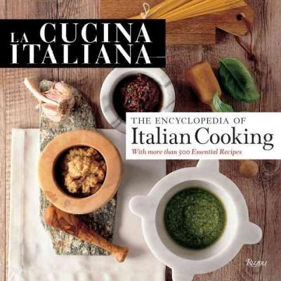 La Cucina Italiana Encyclopedia of Italian Cooking (Hardcover)