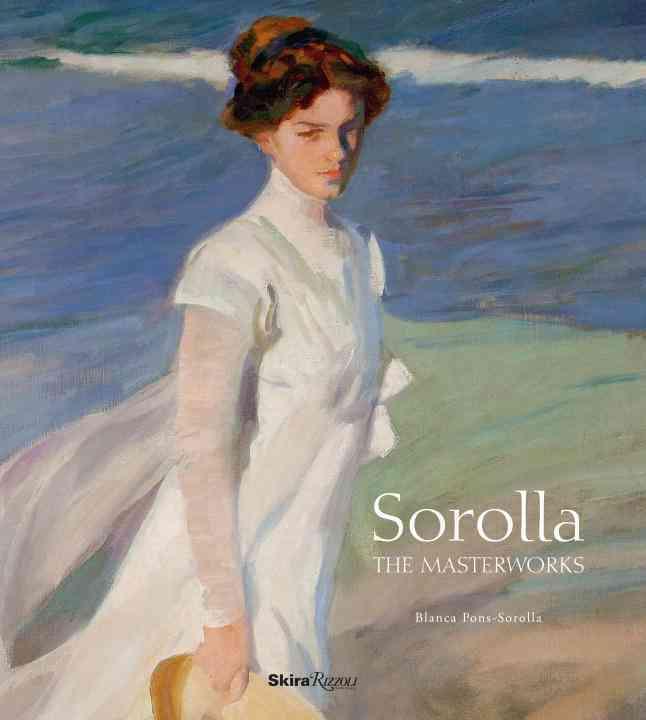 Sorolla: The Masterworks (Hardcover)