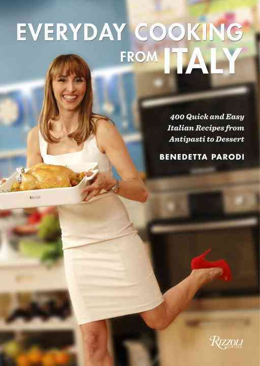 Everyday Cooking from Italy: 400 Quick and Easy Italian Recipes from Antipasti to Dessert (Hardcover)