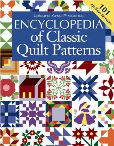 Encyclopedia of Classic Quilt Patterns (Paperback)