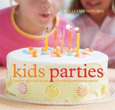 Williams-Sonoma Kids Parties (Hardcover)