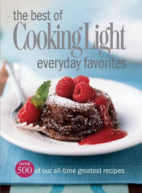 The Best of Cooking Light Everyday Favorites