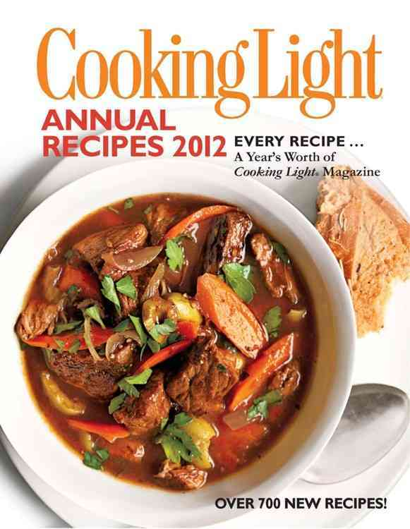 Cooking Light Annual Recipes 2012 (Hardcover)
