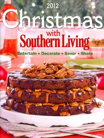 Christmas With Southern Living 2012 (Hardcover)