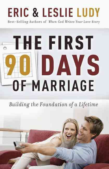 The First ninety Days of Marriage (Paperback)