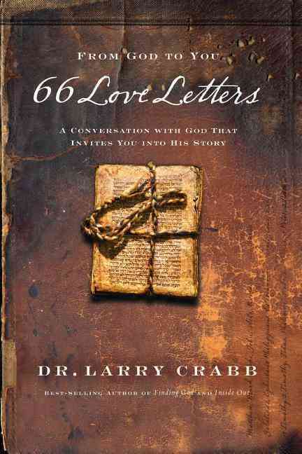 66 Love Letters: A Conversation with God That Invites You Into His Story (Paperback)